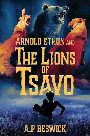 Arnold Ethon And The Lions Of Tsavo