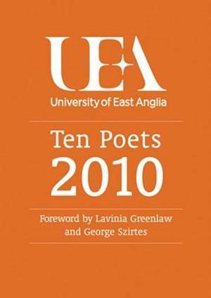 Ten Poets: UEA Poetry
