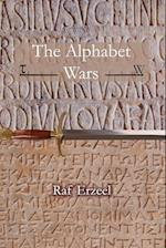 The Alphabet Wars