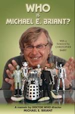 Who is Michael E. Briant?