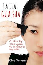 Gua Sha: A Step-by-step Guide to a Natural Facelift
