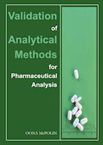 Validation of Analytical Methods for Pharmaceutical Analysis