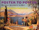 Railway Journeys in Art: Worldwide Destinations (Poster to Poster)