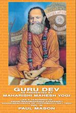Guru Dev as Presented by Maharishi Mahesh Yogi: Life & Teachings of Swami Brahmananda Saraswati Shankaracharya of Jyotirmath (1941-1953) Vol. III af Paul Mason