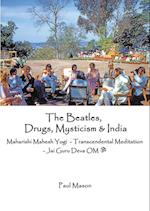 The Beatles, Drugs, Mysticism & India: Maharishi Mahesh Yogi - Transcendental Meditation - Jai Guru Deva OM