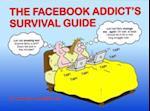 The Facebook Addict's Survival Guide