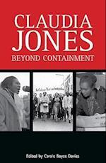 Claudia Jones: Beyond Containment