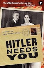 Hitler Needs You af Jack Trevor Story