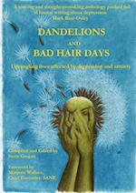 Dandelions and Bad Hair Days