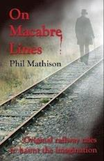 On Macabre Lines af Phil Mathison