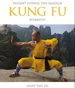 Kung Fu (Instant Health the Shaolin Qigong Workou)
