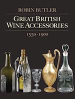 Great British Wine Accessories 1550-1900