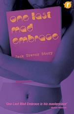 One Last Mad Embrace af Jack Trevor Story