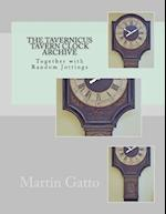 The Tavernicus Tavern Clock Archive