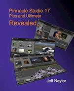Pinnacle Studio 17 Plus and Ultimate Revealed