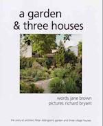 A Garden and Three Houses af Jane Brown