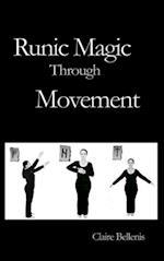 Runic Magic Through Movement