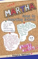 Martha goes to boarding school