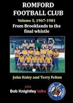Romford Football Club volume 5, 1967-1981: from Brooklands to the final whistle