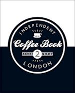 Independent Coffee Book: London af Alex Evans