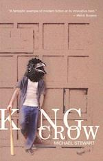 King Crow af Michael Stewart