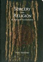 Sorcery and Religion in Ancient Scandinavia af Varg Vikernes