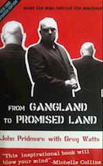 From Gangland to Promised Land
