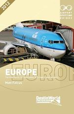 Airport Spotting Guides Europe af Matt Falcus