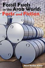 Fossil Fuels in the Arab World: Facts and Fiction
