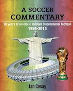 A Soccer Commentary: The International Game - Modern Times