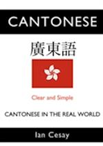 It's Just a Language: Cantonese in the Real World
