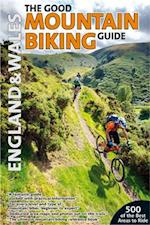 The Good Mountain Biking Guide