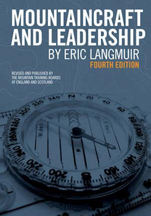 Bog paperback Mountaincraft and Leadership af Eric Langmuir