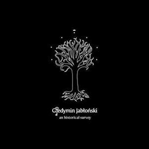 Giedymin Jablonski an Historical Survey