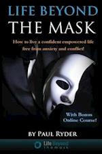 Life Beyond the Mask (Life Beyond the Mask, nr. 1)