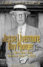 Jesse Livermore Boy Plunger af Tom Rubython