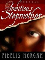 Ambitious Stepmother