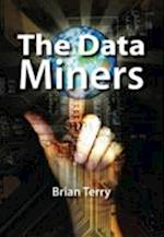 The Data Miners af Brian Terry