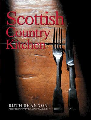 Bog, hardback Scottish Country Kitchen af Ruth Shannon