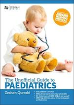 Unofficial Guide to Paediatrics: Core Paediatric Curriculum, OSCE, Clinical Examination and Practical Skills, 60+ Clinical Cases with 200+ MCQS to Test Yourself, 1000+ High Definition Colour Clinical Photographs and Illustrations