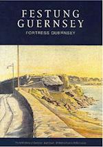 Festung Guernsey 3.1 & 3.2 (FESTUNG GUERNSEY)