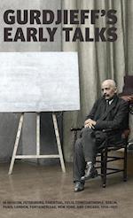 Gurdjieff's Early Talks 1914-1931