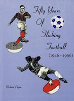 Fifty Years of Flicking Football 1946-1996 (FIRST)