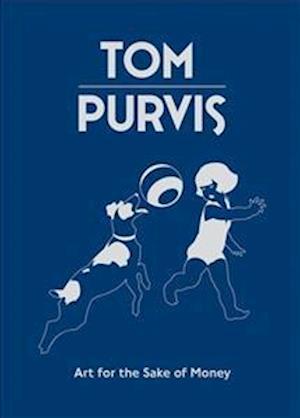 Tom Purvis: Art for the Sake of Money