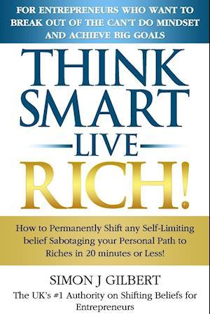 THINK SMART- LIVE RICH!