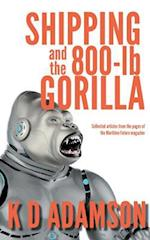 Shipping and the 800-lb Gorilla