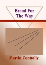 Bread For The Way