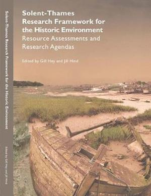 Solent-Thames: Research Framework for the Historic Environment