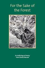 For the Sake of the Forest: An anthology from the Stanza Group