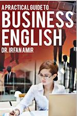 Practical Guide to Business English